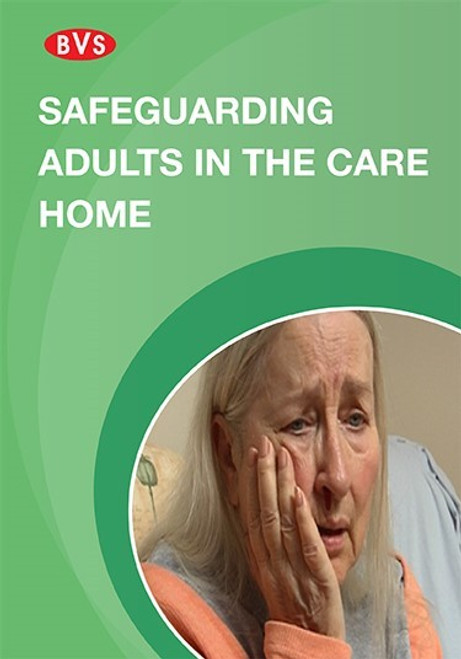 Safeguarding Adults in the Care Home  Training DVD