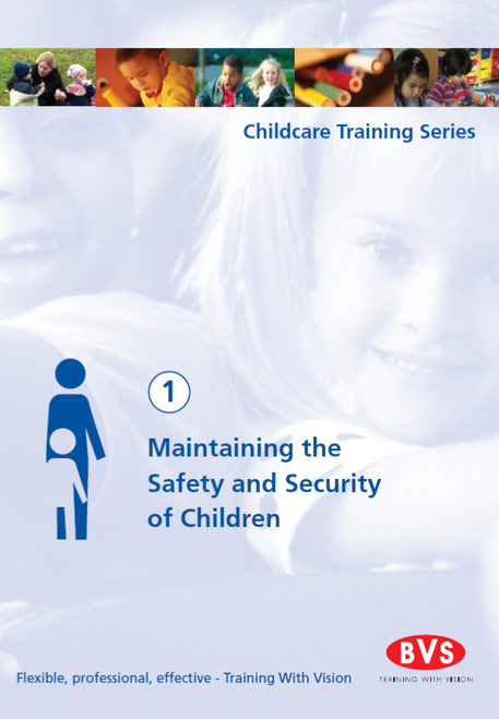 Maintaining the Safety and Security of Children Training DVD