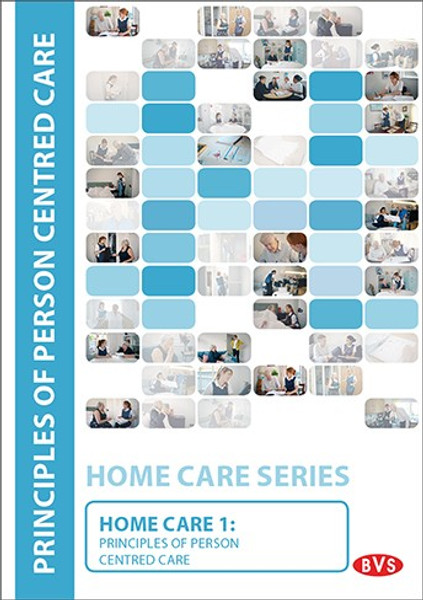 Home Care 1 - Principles of Person Centred Care Training DVD