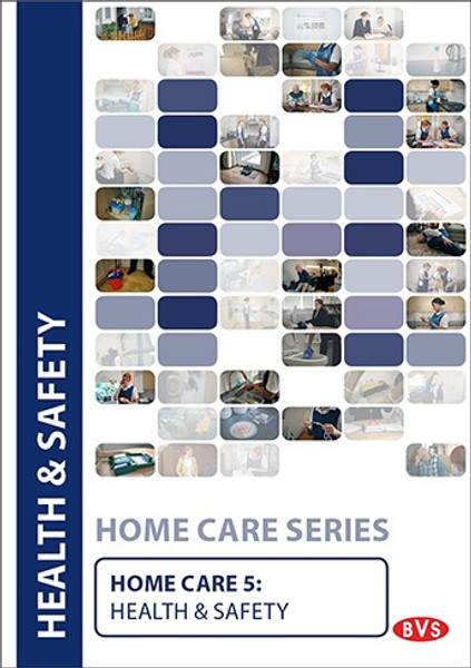 Home Care 5 - Health & Safety Training DVD