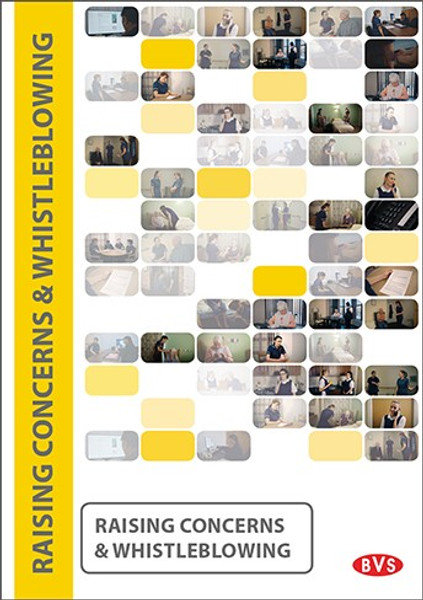 Raising Concerns & Whistleblowing Training DVD