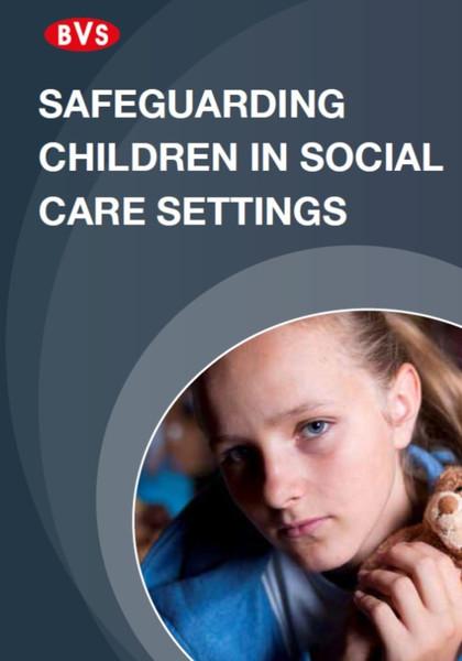 Safeguarding Children in Social Care Settings Training DVD
