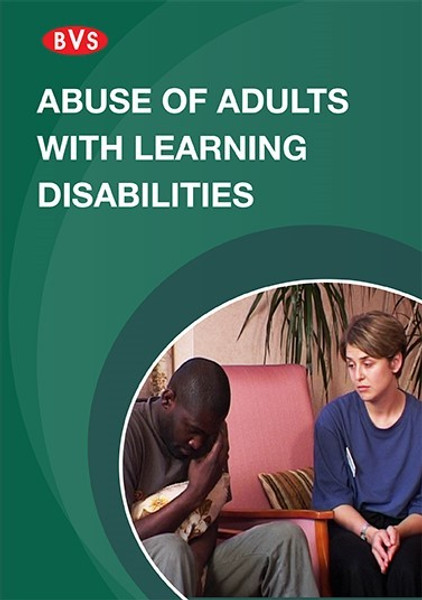 Abuse of Adults with Learning Disabilities Training DVD