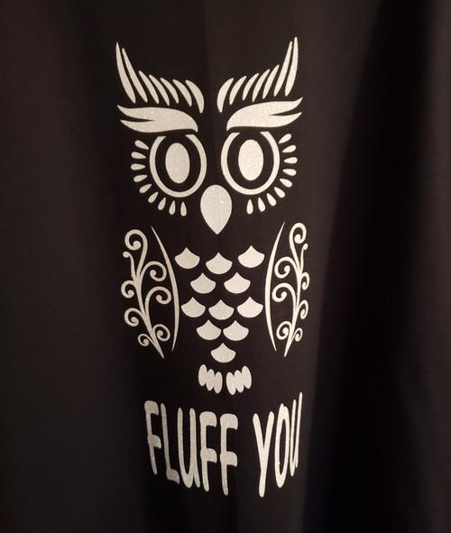 Fluff you T-Shirt