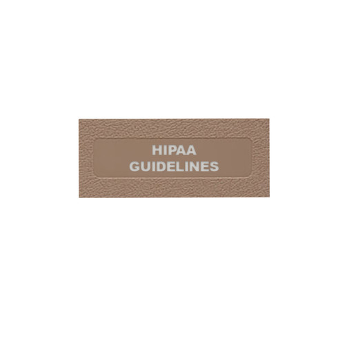 HIPAA Guidelines: Side Open (MCMHIPAA2030-)