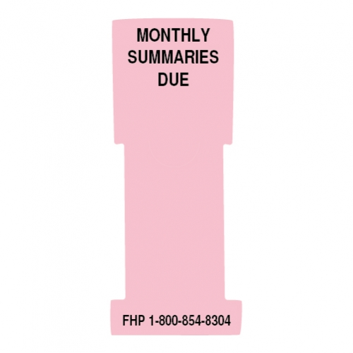 """Monthly Summaries Due"" Stat Flag, Pink, Antimicrobial"