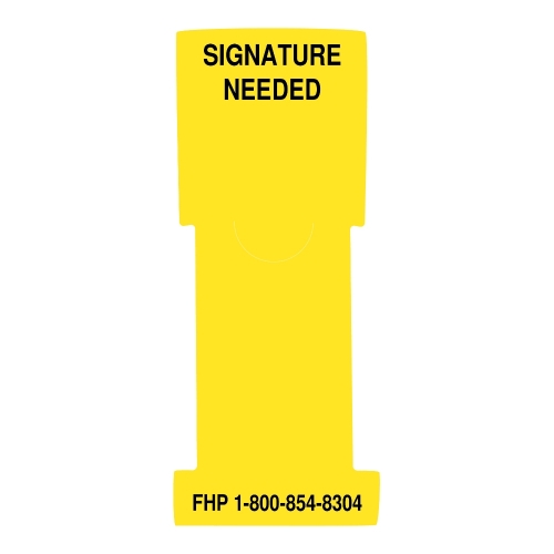 """Signature Needed"" Stat Flag, Yellow, Antimicrobial"