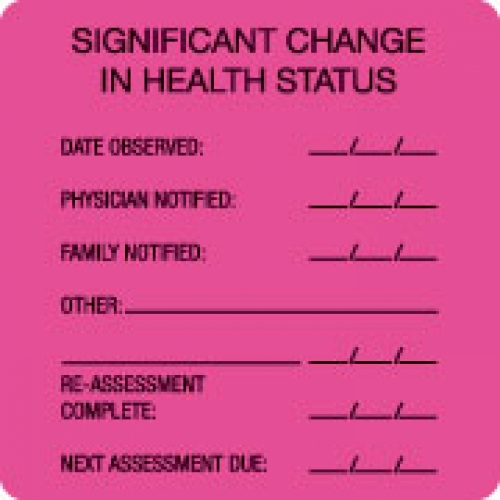 """SIGNIFICANT CHANGE IN HEALTH STAT"" Pink Fluor. Label 2 1/2"" x 2 1/2"""