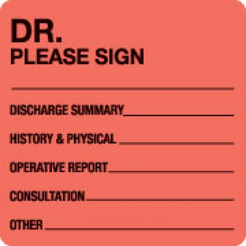 """DR. PLEASE SIGN...."" Red Fluor. Label 2 1/2"" x 2 1/2"""