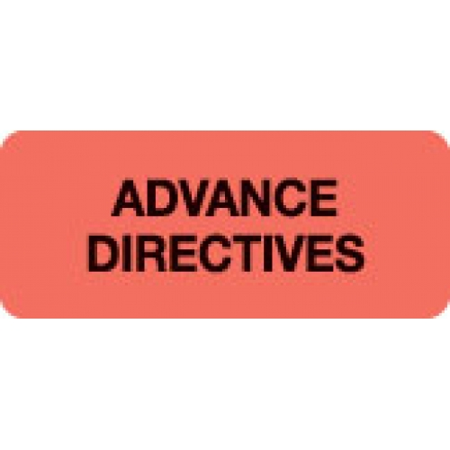 """""""ADVANCE DIRECTIVES"""" Red Fluor. Label 2 1/4"""" x 15/16"""""""