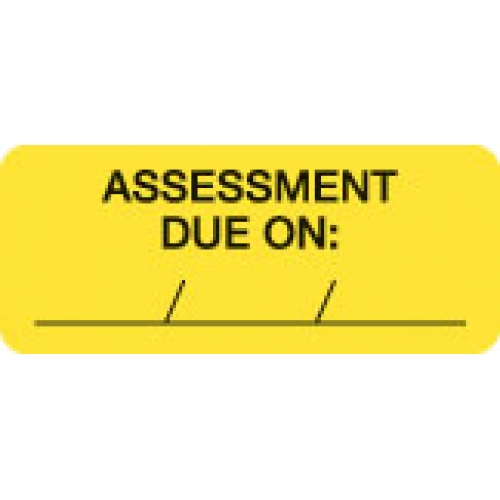 """""""ASSESSMENT DUE ON __/__/__"""" Yellow Fluor. Label 2 1/4"""" x 15/16"""""""