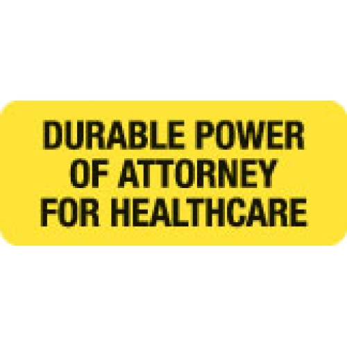"""""""DURABLE PWR OF ATTY FOR HLTHC"""" Yellow Fluor. Label 2 1/4"""" x 15/16"""""""