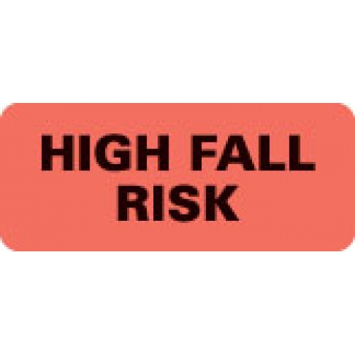 """""""HIGH FALL RISK"""" Red Fluor. Label 2 1/4"""" x 15/16"""""""
