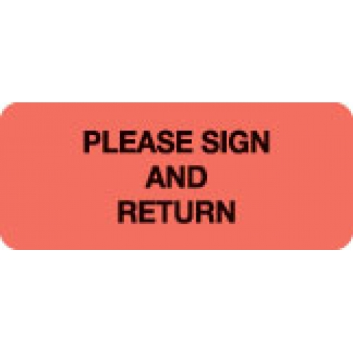 """""""PLEASE SIGN AND RETURN"""" Red Fluor. Label 2 1/4"""" x 15/16"""""""