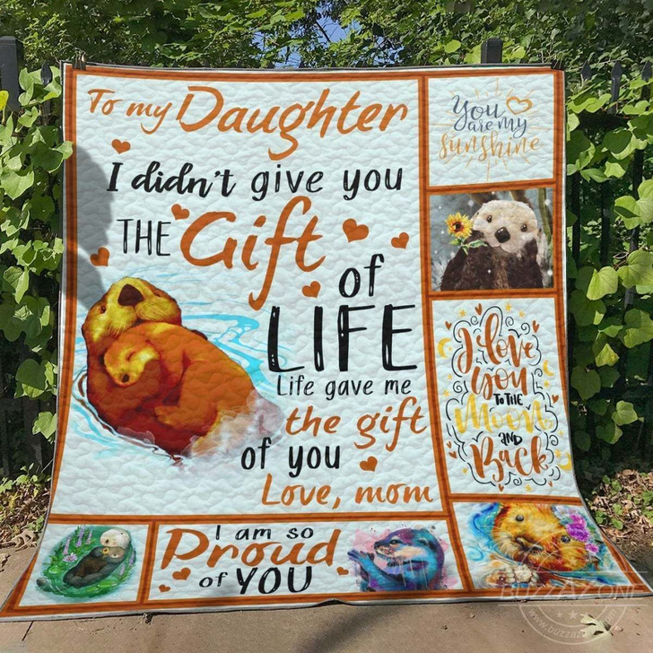 Otter My Daughter Otter JJI444 Awesome 3D Customized Quilt