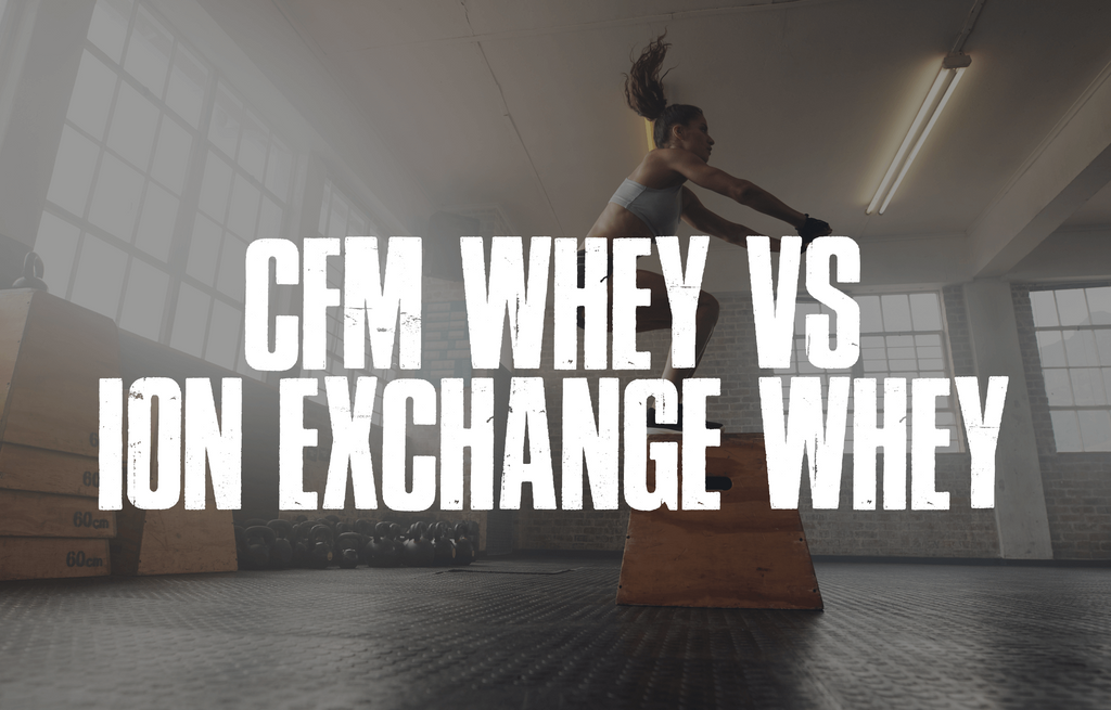 ​CFM Whey vs ION EXCHANGE Whey