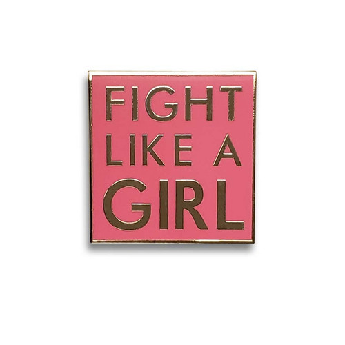 Fight Like A Girl Enamel Pin