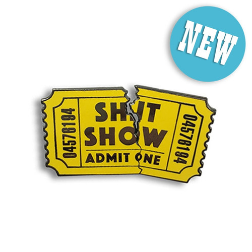 SHIT SHOW ENAMEL PIN