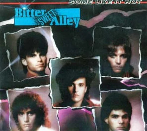 BITTER SWEET ALLEY ~ SOME LIKE IT HOT ~ VINTAGE VINYL