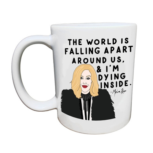 """MOIRA ~ DYING INSIDE"" ~ SCHITT'S CREEK~  COFFEE MUG"