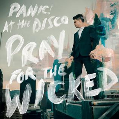 PANIC! AT THE DISCO ~ PRAY FOR THE WICKED ~ NEW VINYL