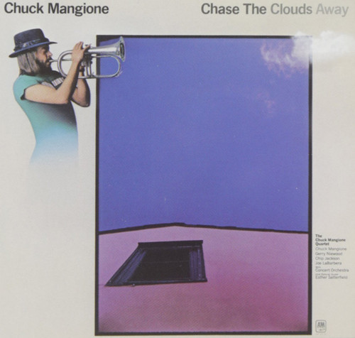 CHUCK MANGIONE ~ CHASE THE CLOUDS AWAY ~ VINTAGE VINYL