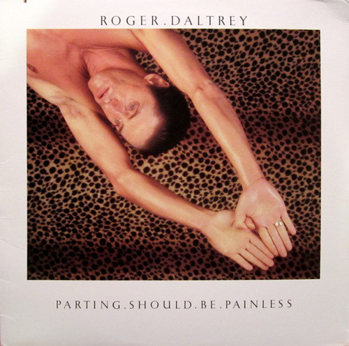 ROGER DALTREY ~ PARTING SHOULD BE PAINLESS ~ VINTAGE VINYL