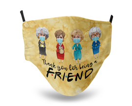 Golden Girls Thank you for being a Friend Gold Face Mask
