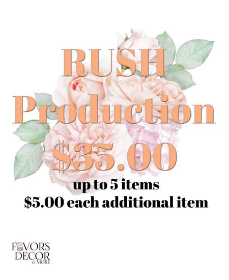 Favors Decor and More Rush Production