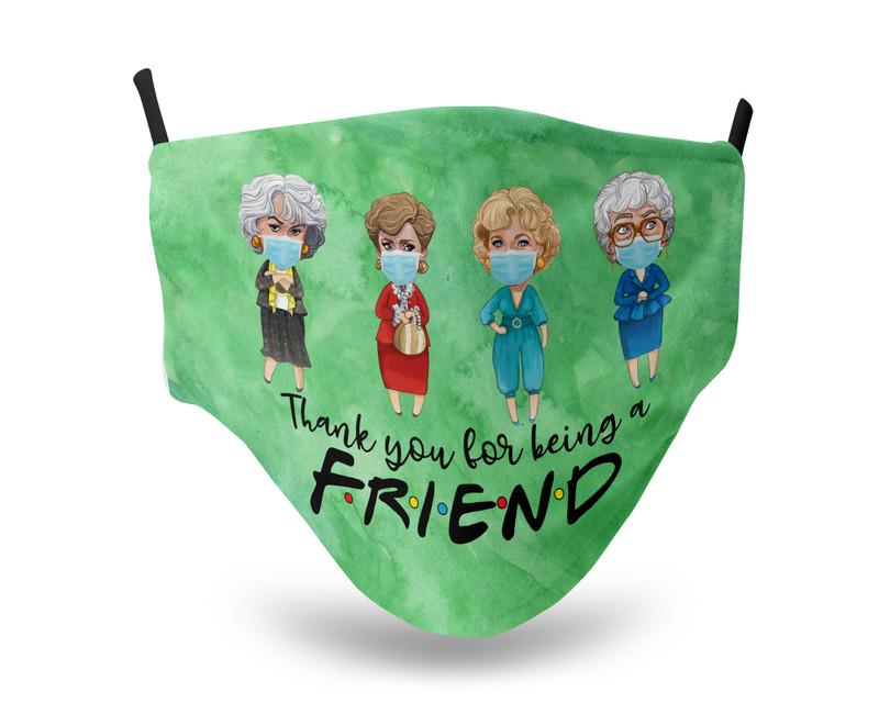 Golden Girls Thank you for being a Friend Green Face Mask