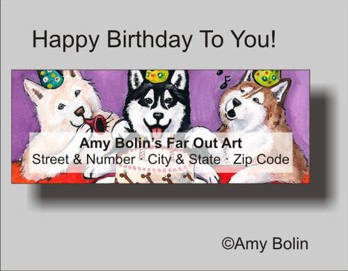 """Birthday: Happy Birthday To You"" Siberian Husky (brown eye) Address Labels"
