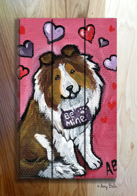 """Valentine's Day: My Valentine"" Sable Shetland Sheepdog Wooden Cottage Style Sign"
