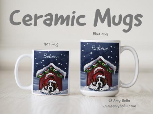 """Believe"" Saint Bernard Ceramic Mug 11oz or 15oz"