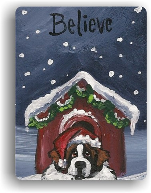 """""""Believe"""" Saint Bernard Magnet"""