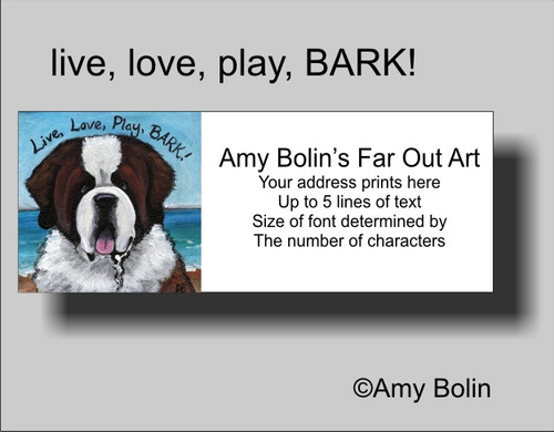 """Live, Love, Play, BARK!"" Saint Bernard Address Labels"