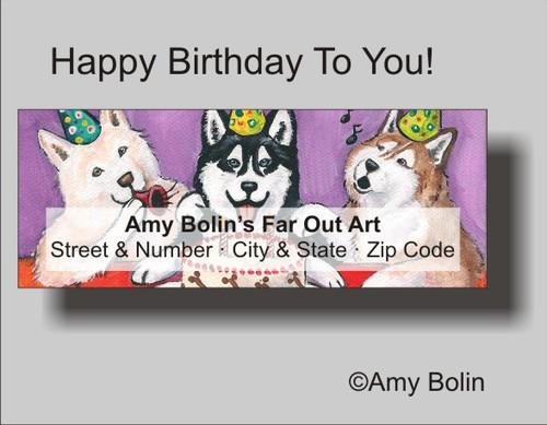 """""""Birthday: Happy Birthday To You"""" Siberian Husky (blue eye) Address Labels"""