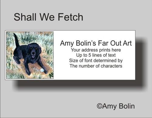 """""""Shall We Fetch?"""" Black Labrador Retriever Address Labels"""