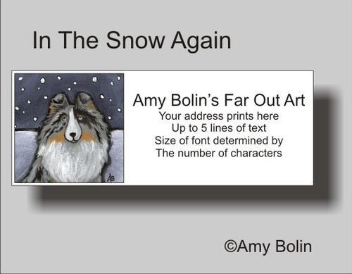 """In The Snow Again"" Blue Merle Shetland Sheepdog Address Labels"
