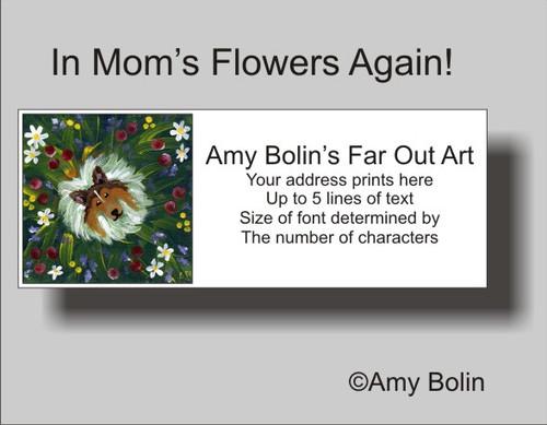 """In Mom's Flowers Again!"" Sable Shetland Sheepdog Address Labels"