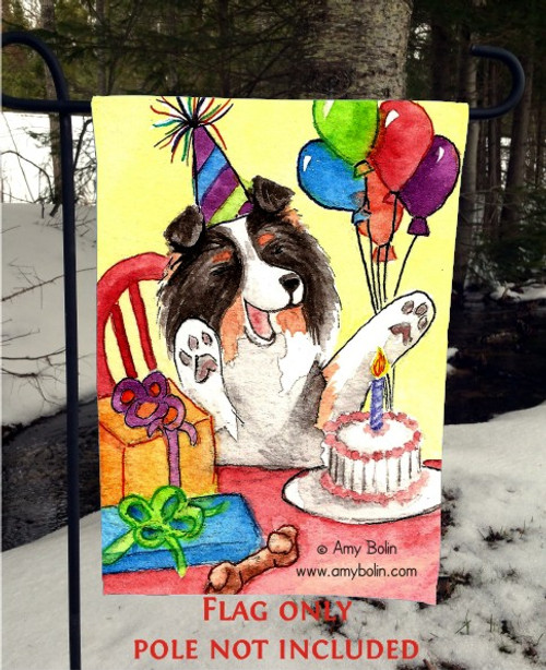 GARDEN FLAG · IT'S MY PARTY · TRI COLOR SHELTIE · AMY BOLIN