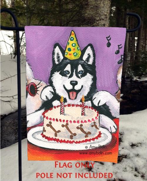"""""""Birthday:  Happy Birthday To You"""" Siberian Husky (blue eye) Garden Flag"""