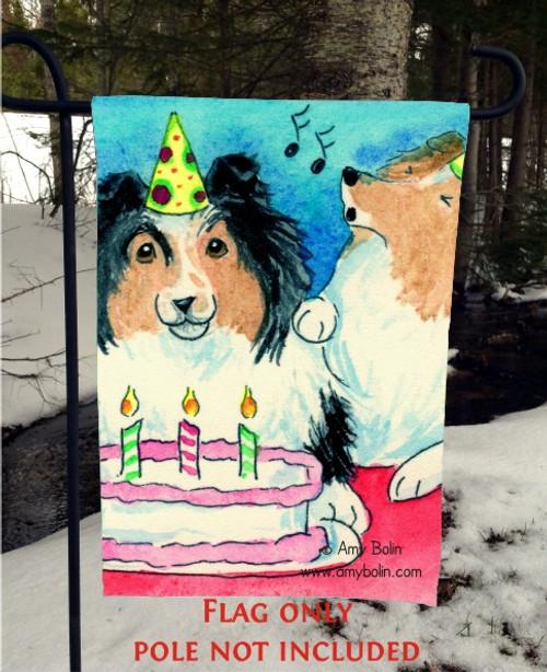 """""""Happy Birthday To You"""" Sable, Tri Color Shetland Sheepdog Garden Flag"""