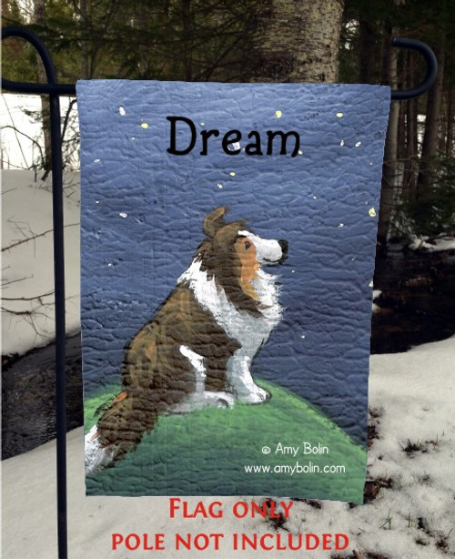 GARDEN FLAG · DREAM · SABLE SHELTIE · AMY BOLIN