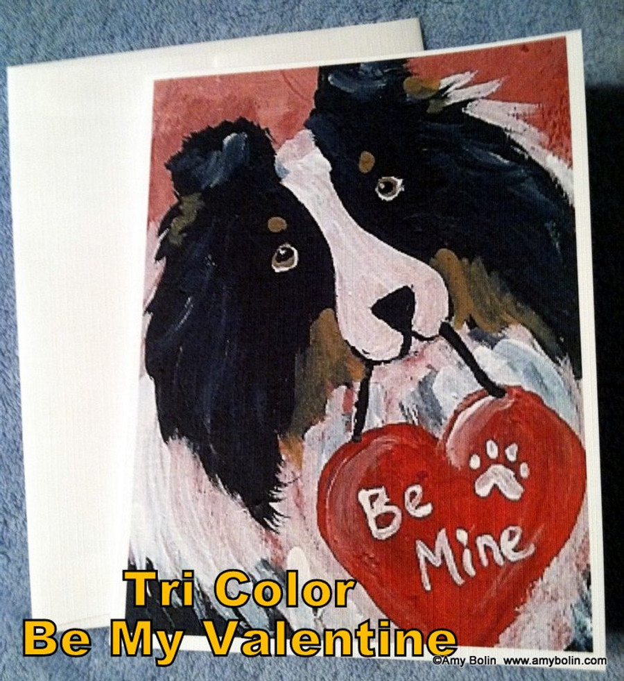 """Valentine's Day: Be My Valentine"" Tri Color Shetland Sheepdog Note Cards"