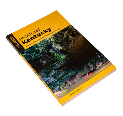 PADDLING KENTUCKY: A Guide to Kentucky's Best Paddling Adventures - Falcon Guides