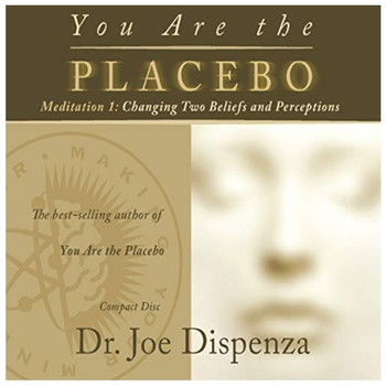You Are the Placebo Meditation 1 CD