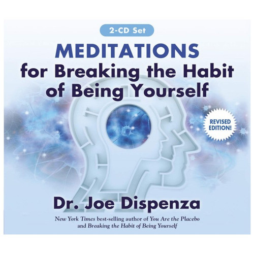 Meditations for Breaking the Habit of Being Yourself 2 CD Set