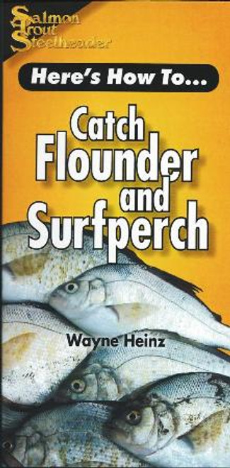 Here's How To...Catch Flounder and Surfperch by Wayne Heinz #HCFS