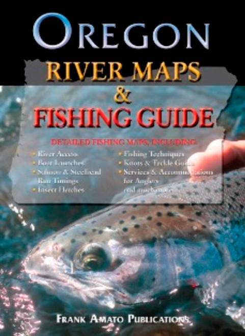 Oregon River Maps & Fishing Guide by Frank Amato Publications #ORMR