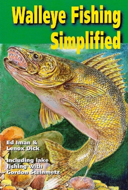 Walleye Fishing Simplified by Iman & Lenox Dick #WALL